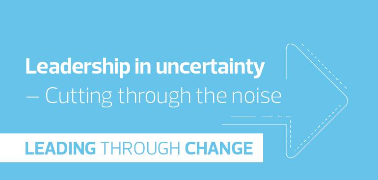 Leadership in uncertainty - Part 2