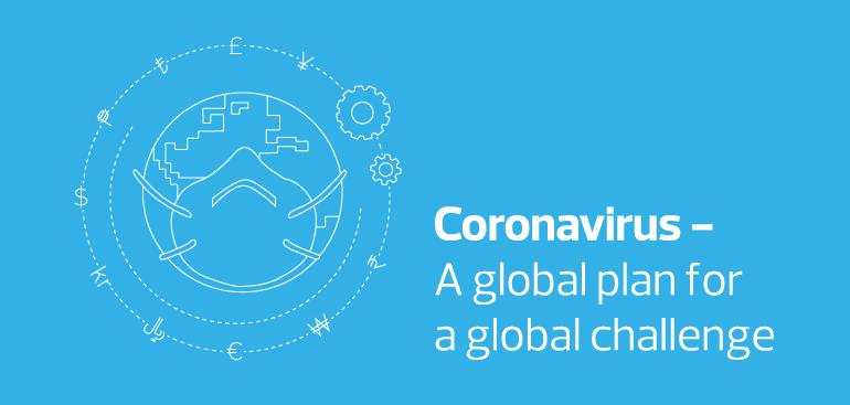 Coronavirus – A global plan for a global challenge