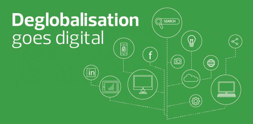 Deglobalisation goes digital