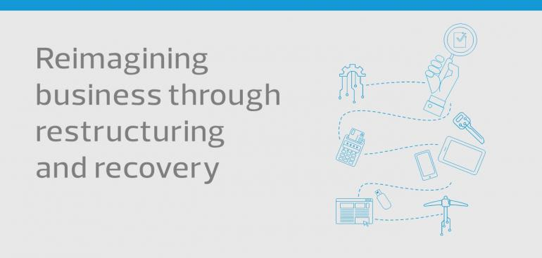 Reimagining business through restructuring and recovery