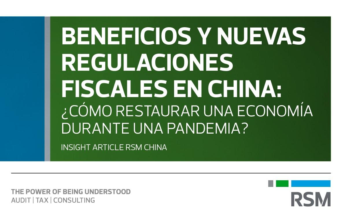 public://media/Covid-19/Editorial LATAM/Editorial Latam auditoría interna/7_beneficios_fiscales_en_china.jpg