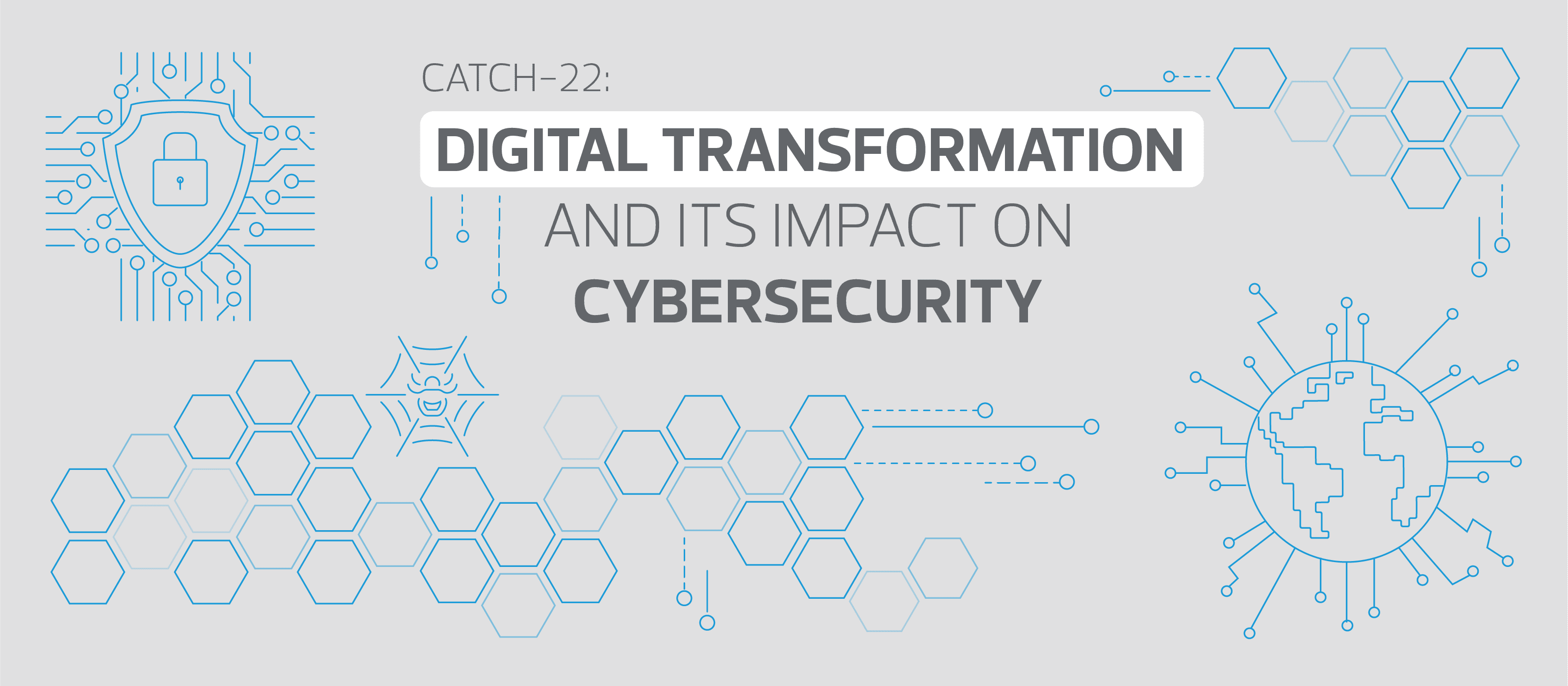 Digital transformation and its impact on cybersecurity