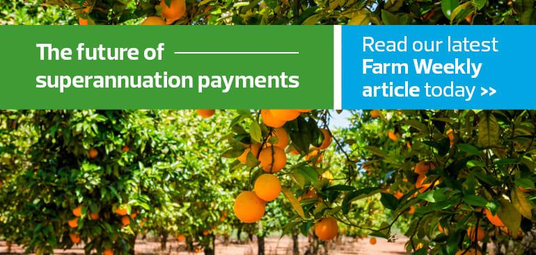 public://media/2021-05-05_wa_farm_weekly_grant_-_may_-_the_future_of_super_payments_new_meta3.jpg