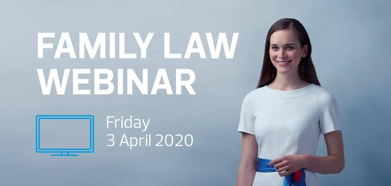 public://media/Article Thumbnail Images/2020-04-03-family-law-webinar-thumbnail-770x367.jpg