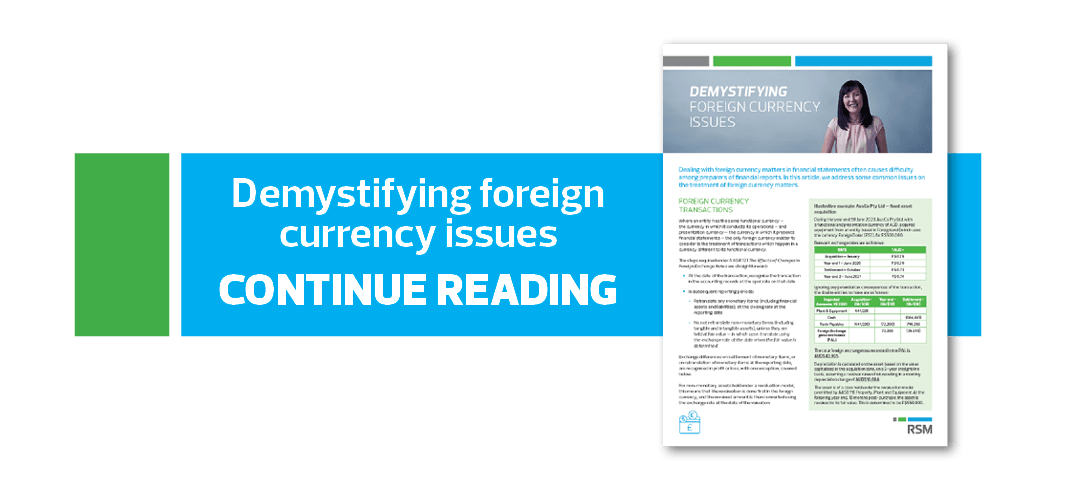Continue reading our Demystifying foreign currency issues article
