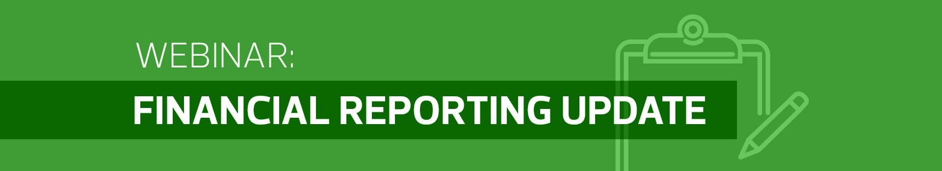 Financial Reporting Update