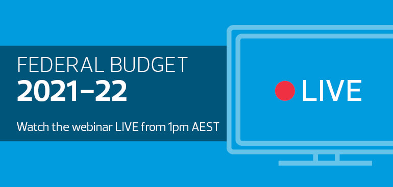 public://media/events/Federal Budget Briefing 2021/2021-05-12_budget_banner_-_live_webinar_thumbnail_770x367.jpg