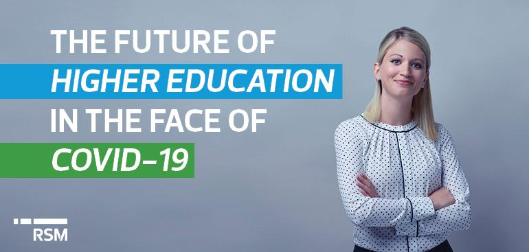 Risk assessment, strategic planning, innovation – What does the future of higher education look like in the face of COVID-19?