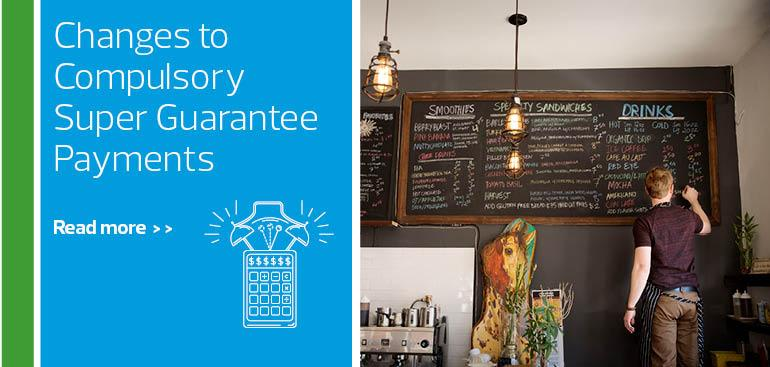 Changes to Compulsory Super Guarantee Payments
