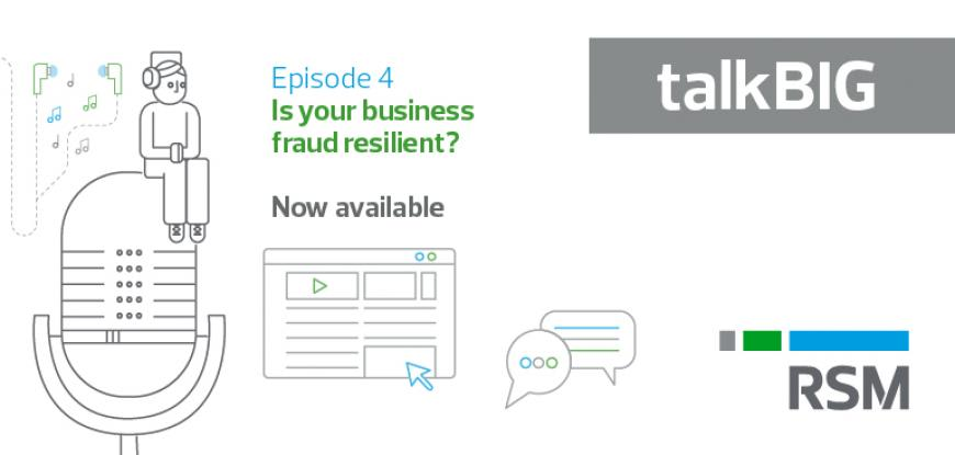 Podcast - Is your business fraud resilient?