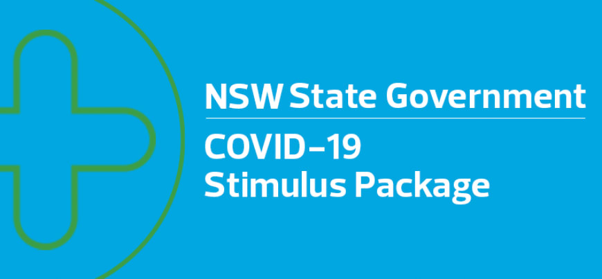 New South Wales State Government's COVID-19 Stimulus Package - what you need to know