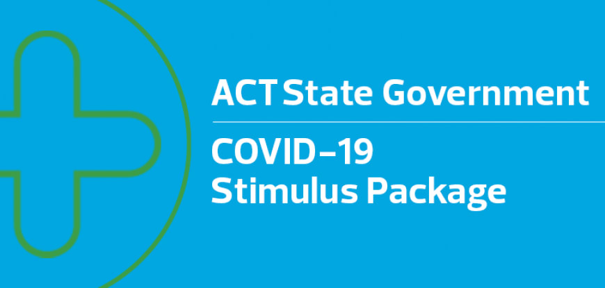ACT State Government's COVID-19 Stimulus Package – What you need to know