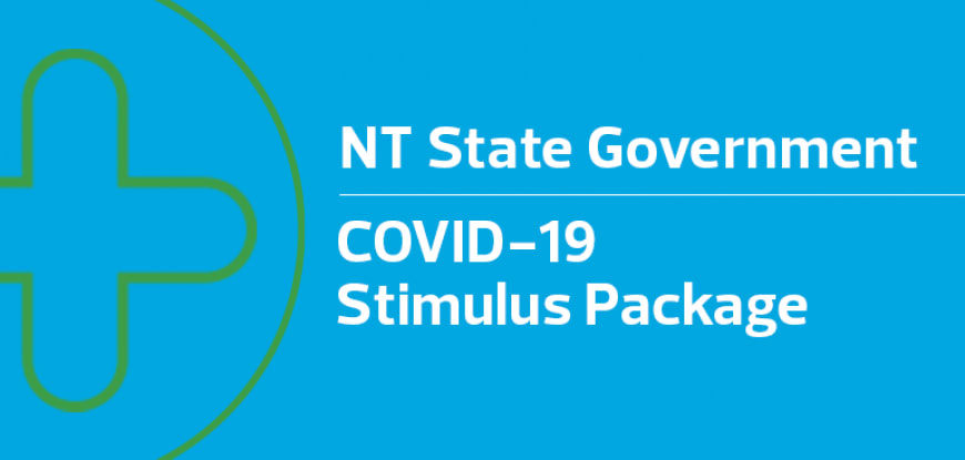 NT State Government's COVID-19 Stimulus Package – What you need to know