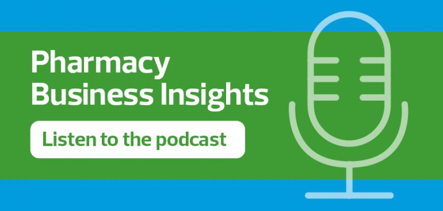Pharmacy Business Insights podcast