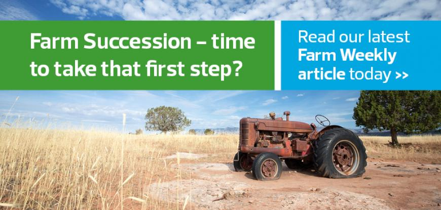 Farm Succession – time to take that first step?
