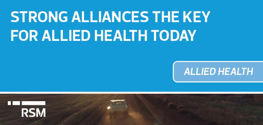 Strong Alliances the key for allied health today