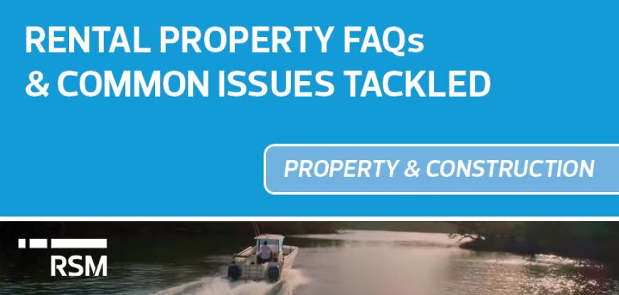 Rental property FAQ's and common issues tackled