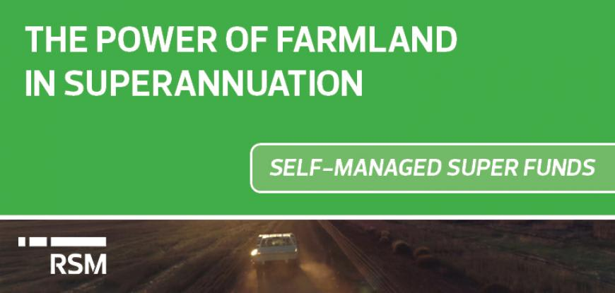 The power of farmland in superannuation