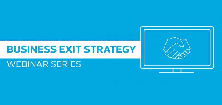 Business Exit Strategy Webinar Series