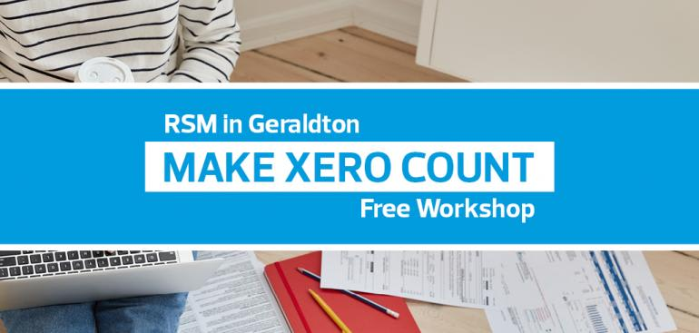 Make Xero Count Workshop (2nd Session) | RSM in Geraldton