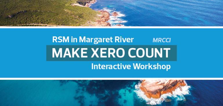Make Xero Count Workshop   RSM in Margaret River