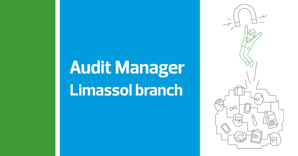 Audit Manager - Limassol branch