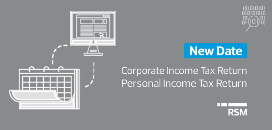 New Date – Corporate and Personal Income tax Return