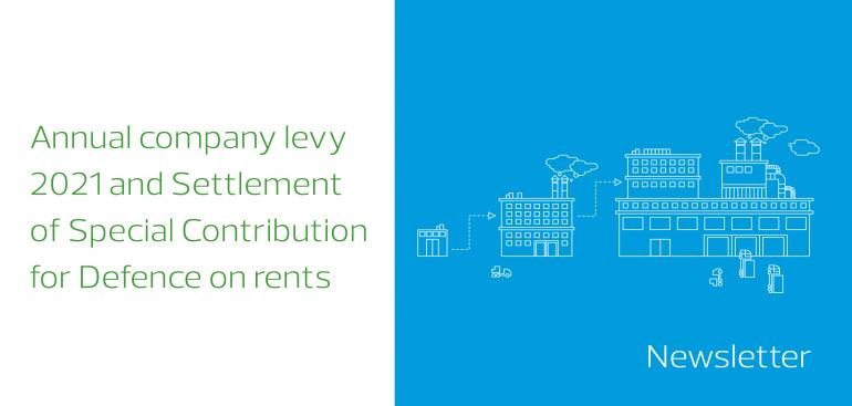 Reminder! Annual company levy 2021 and Settlement of Special Contribution for Defence on rents