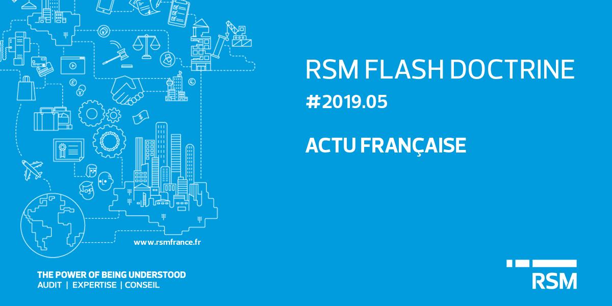public://media/Flash Doctrine/Flash 05/Française/flash-doctrine-05-actu-francaise.png