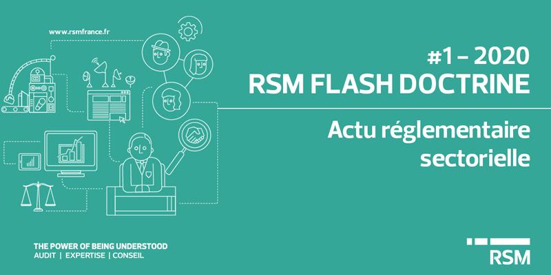 public://media/Flash Doctrine/Flash 2020-01/Actu réglementaire/flash-doctrine-actu-reglementaire-secto.png