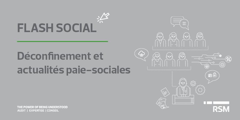 public://media/Flash Social/Covid-19- déconfinement et actu paie-sociales/flash-social.png