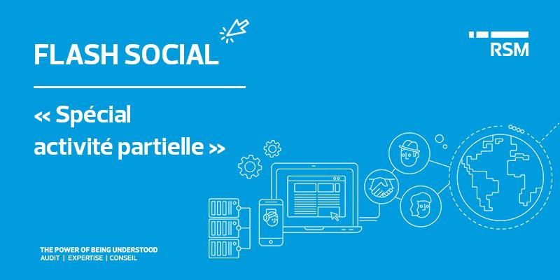 public://media/Flash Social/spécial activité partielle-1206/flash-social.png