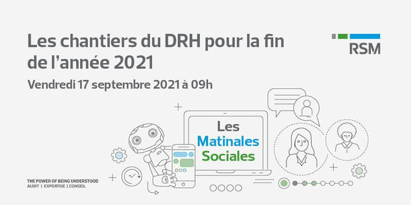 public://media/Les Matinales Sociales/Les chantiers du DRH/les-matinales-sociales-les-chantiers-du-drh-pour-la-fin-de-lannee-2021.png
