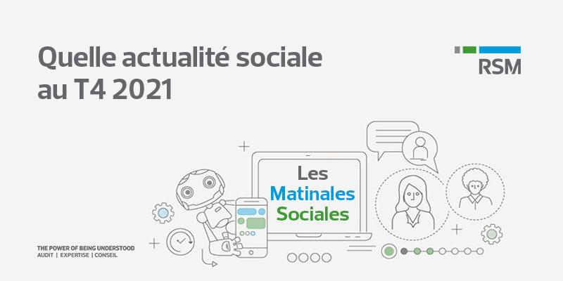 public://media/Les Matinales Sociales/Quelle actualité sociale au T4 2021/les-matinales-sociales-quelle-actualite-sociale-au-t4-2021.png
