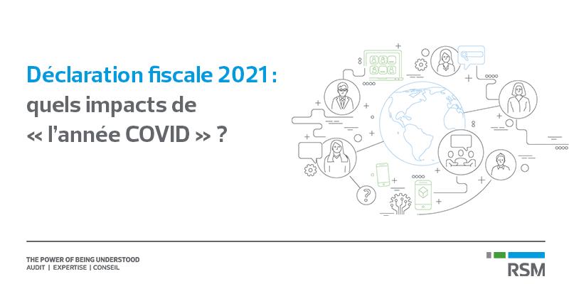 public://media/publications/Déclaration d'impot-2021-Flore/declaration-fiscale-2021-post-covid.png