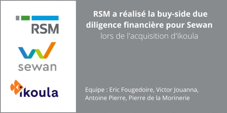 RSM due diligence acquisition Sewan Ikoula