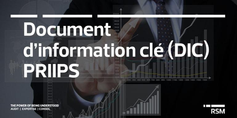 La mise en place du Document d'Information Clé (DIC)