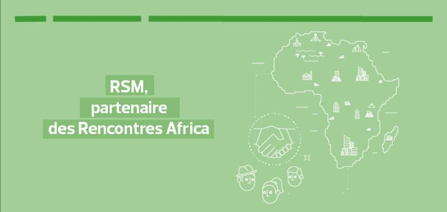 RSM, partenaire des Rencontres Africa