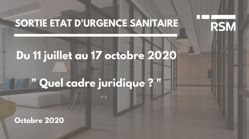Sortie état d'urgence du 11 juillet au 17 octobre 2020