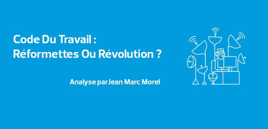 Code du Travail - Jean Marc Morel - Paru dans Forbes