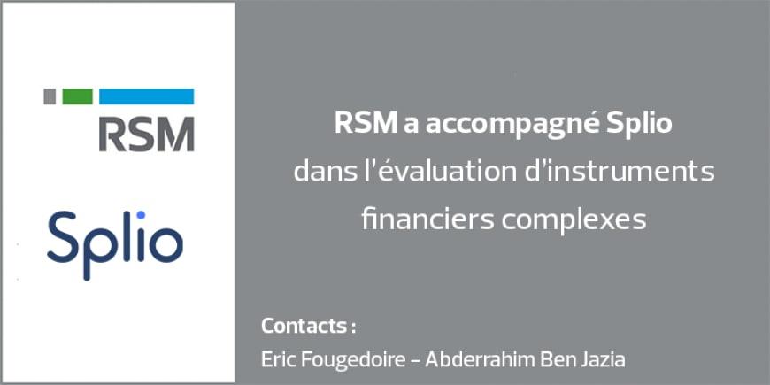RSM a accompagné Splio dans l'évaluation d'instruments financiers complexes