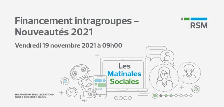 Financement intragroupes - Nouveautés 2021