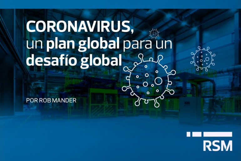 CORONAVIRUS, un plan global para un desafío global.