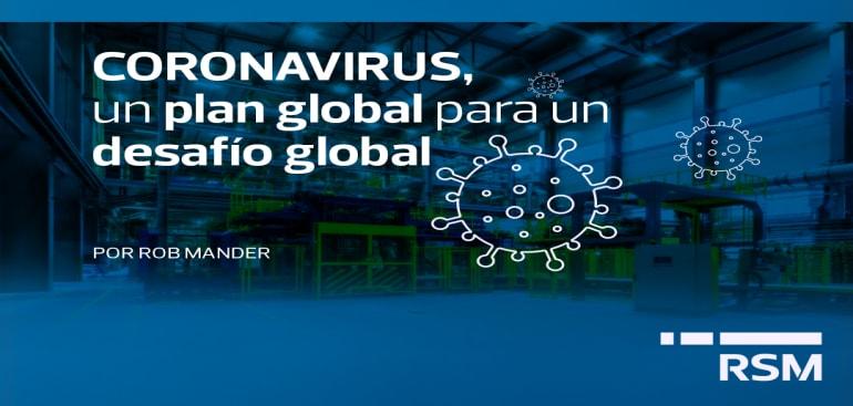 CORONAVIRUS, un plan global para un desafío global.