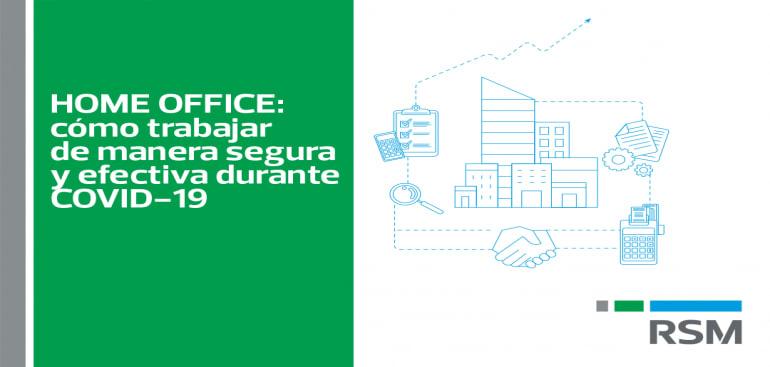 Home Office: cómo trabajar de manera segura y efectiva durante COVID-19