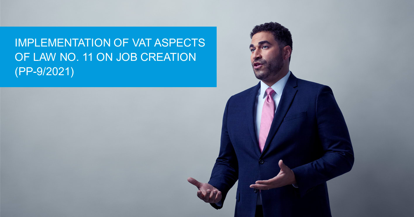 Cover implementation_of_vat_aspects_of_law_no._11_on_job_creation_pp-92021.png
