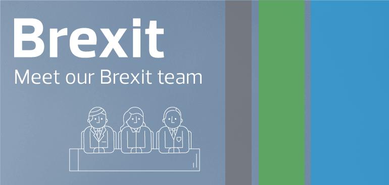 Meet our Brexit team