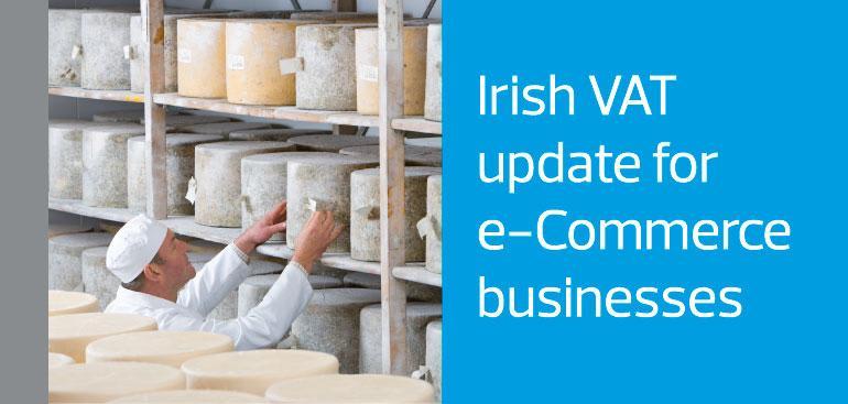 Irish VAT e-Commerce changes - New One Stop Shop (OSS) & Import One Stop Shop (IOSS) schemes