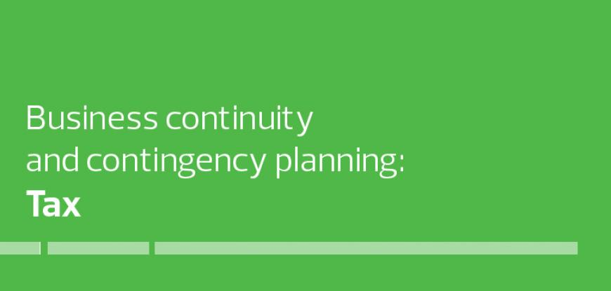 Business continuity & contingency planning: Tax