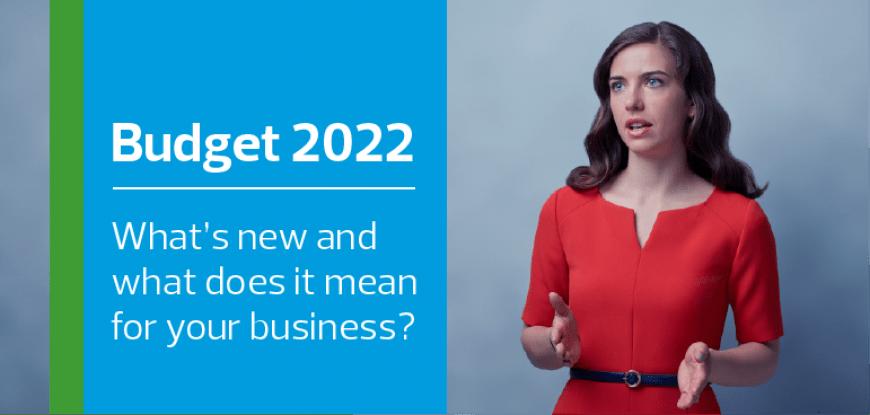 Budget 2022 update